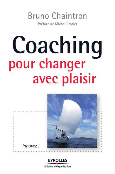 Coaching pour changer avec plaisir