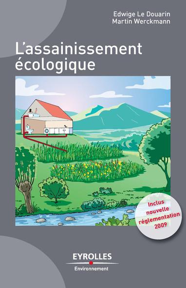 L'assainissement écologique : Inclus, la nouvelle réglementation 2009