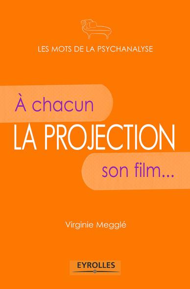 La projection : A chacun son film...