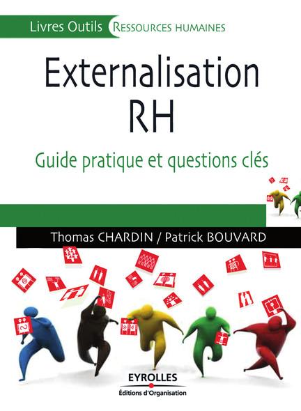 Externalisation RH : Guide pratique et questions clés