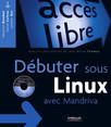 Débuter sous Linux avec Mandriva