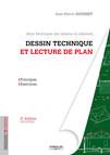 Dessin technique et lecture de plan : Principes - Exercices - Série technique des dessins du bâtiment