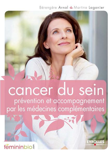 Cancer du sein : Prévention et accompagnement par les médecines complémentaires
