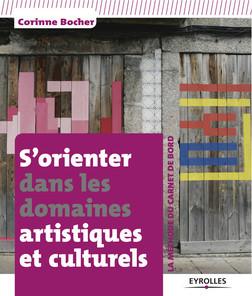 S'orienter dans les domaines artistiques et culturels | Bocher Corinne
