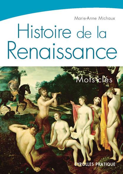 Histoire de la Renaissance : Mots-clés