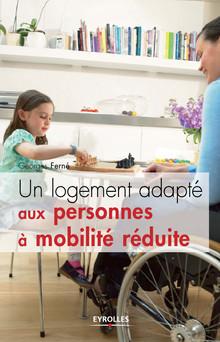 Un logement adapté aux personnes à mobilité réduite | Ferné Georges