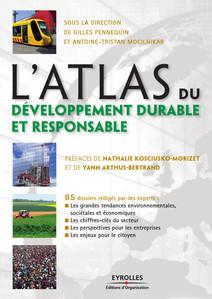 L'atlas du développement durable et responsable   Gilles, Pennequin