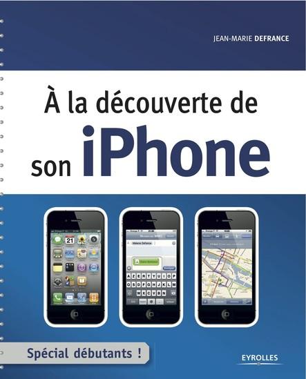 A la découverte de son iPhone