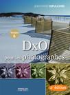 DxO pour les photographes : Version 6