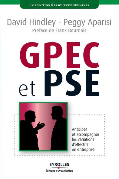 GPEC et PSE : Anticiper et accompagner les variations d'effectifs en entreprise