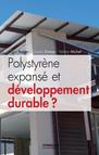 Polystyrène expansé et développement durable ?