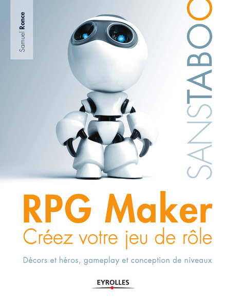 RPG Maker : Créez votre jeu de rôle - Décors et héros, gameplay et conception de niveaux