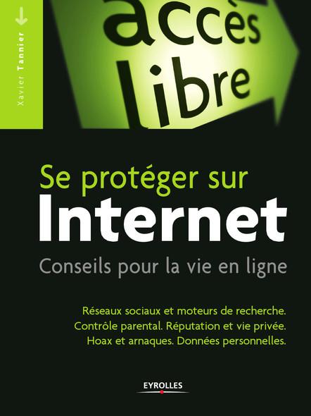 Se protéger sur Internet : Conseils pour la vie en ligne