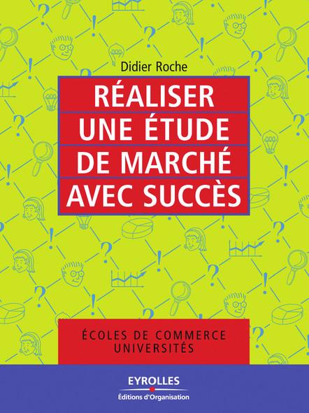 Réaliser une étude de marché avec succès : Ecoles de commerce - Universités