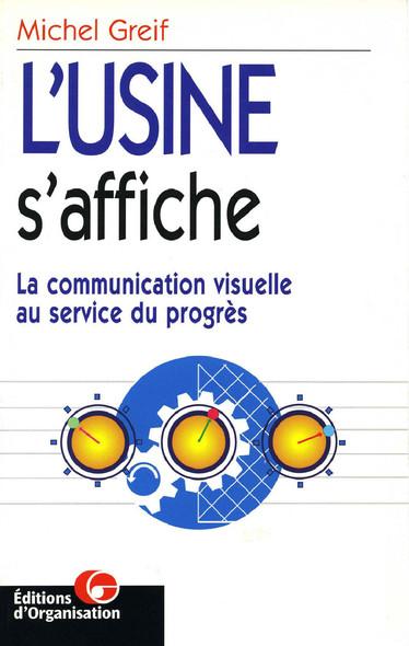 L'usine s'affiche : La communication visuelle au service du progrès