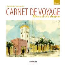 Carnet de voyage : Manuel de l'artiste | Salvatore, Santuccio