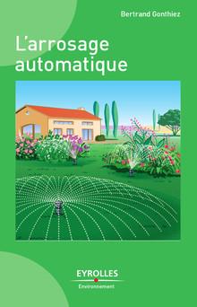 L'arrosage automatique | Gonthiez Bertrand