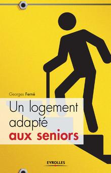 Un logement adapté aux seniors | Ferné Georges