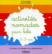 Activités nomades pour bébé - 0-3 ans | Emeline, Bojon