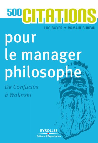 500 citations pour le manager philosophe