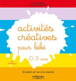 Activités créatives pour bébé - 0-3 ans | Bojon Emeline