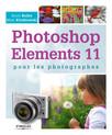 Photoshop Elements 11 pour les photographes