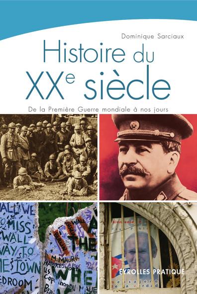 Histoire du XXe siècle : De la première guerre mondiale à nos jours