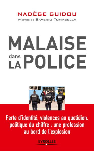 Malaise dans la police : Perte d'identité, violences au quotidien, politique du chiffre : une profession au bord de l'explosion