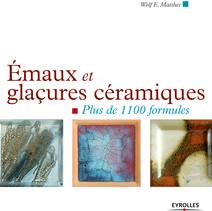 Emaux et glaçures céramiques : Plus de 1100 formules | Alexandre, Avon
