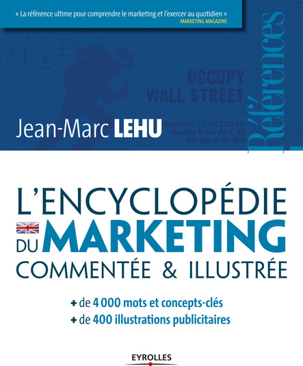 L'encyclopédie du marketing : Commenté et illustrée