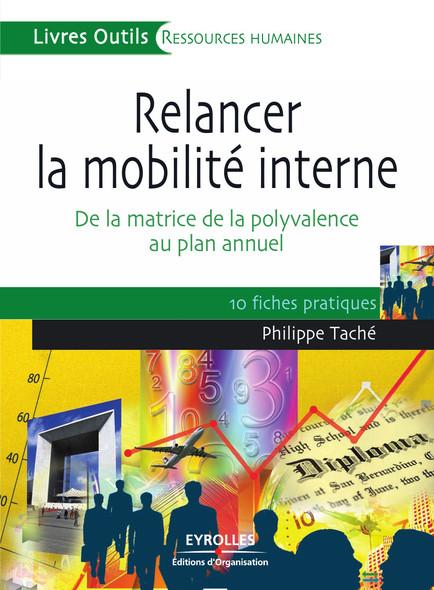Relancer la mobilité interne : De la matrice de la polyvalence au plan annuel