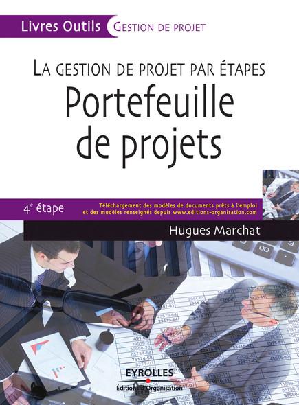 La gestion de projet par étapes - Portefeuille de projets : 4e étape