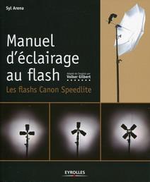 Manuel d'éclairage au flash : Les flash Canon Speedlite | Syl, Arena