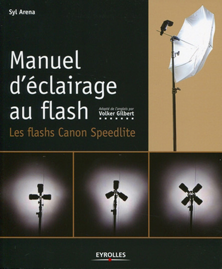 Manuel d'éclairage au flash : Les flash Canon Speedlite