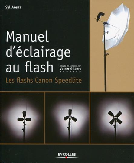 Manuel d'éclairage au flash : Les flash Canon Speedlite