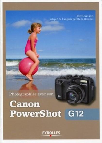 Photographier avec son Canon PowerShot G12
