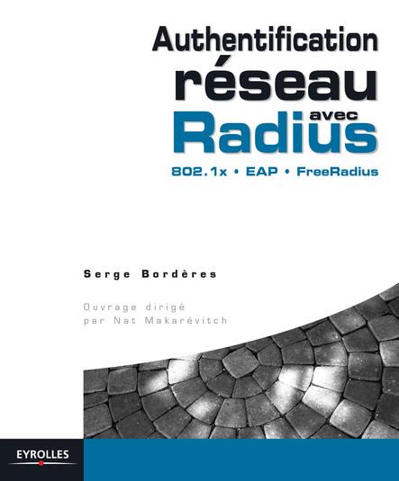 Authentification réseau avec Radius : 802.1x - EAP - FreeRadius