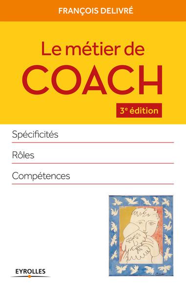 Le métier de coach : Spécificités - Rôles - Compétences