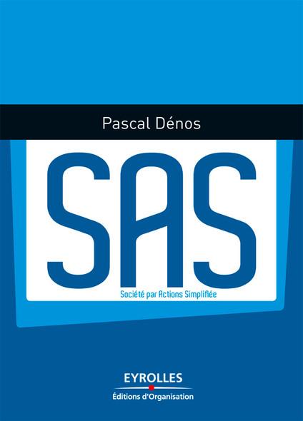 SAS : Société par actions simplifiée