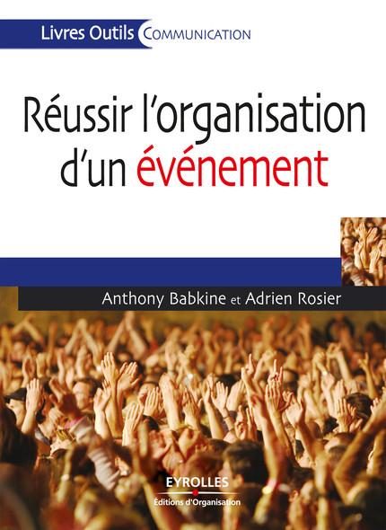 Réussir l'organisation d'un événement