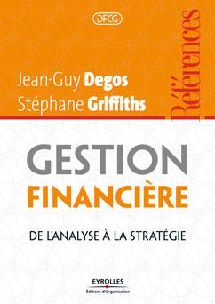 Gestion financière : De l'analyse à la stratégie | Griffiths Stéphane