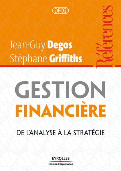 Gestion financière : De l'analyse à la stratégie