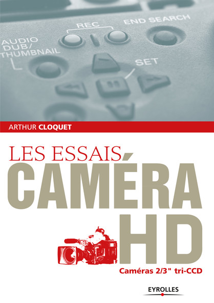 "Les essais caméra HD : Caméras 2/3"" tri-CCD"