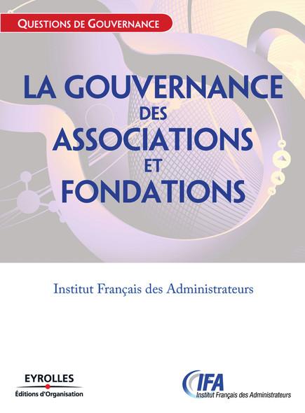 La gouvernance des associations et fondations : Etat des lieux et recommandations