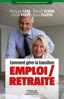 Comment gérer la transition emploi / retraite | Care Philippe