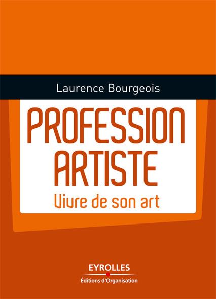 Profession artiste : Vivre de son art