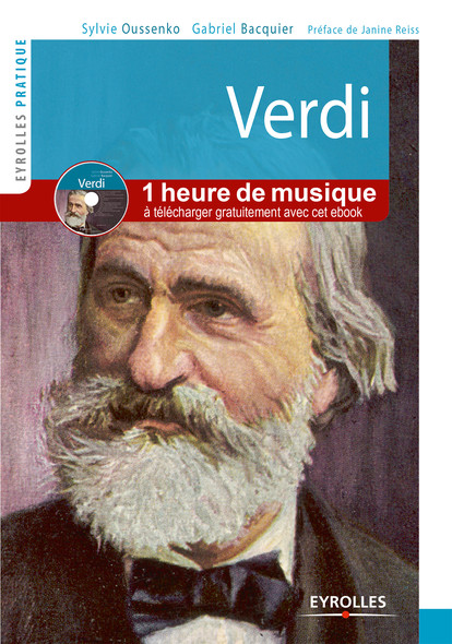 Verdi : Vie et oeuvre - En téléchargement gratuit  : plus d'une heure de musique