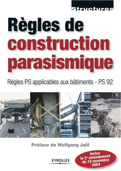 Règles de construction parasismique : Règles PS applicables aux bâtiments - PS 92