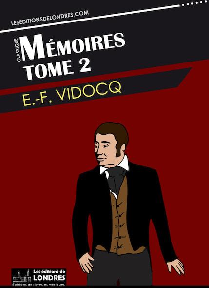Memoires de Vidocq Tome 2