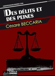 Des delits et des peines | Beccaria, Cesare